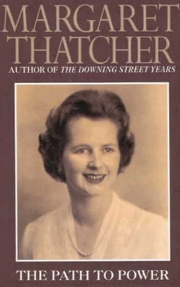 Book The Path to Power by Margaret Thatcher