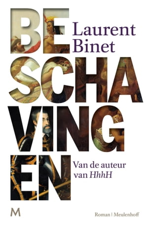 Beschavingen by Laurent Binet