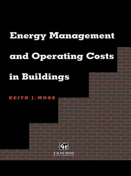 Book Energy Management and Operating Costs in Buildings by Keith Moss