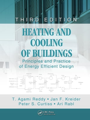 Heating and Cooling of Buildings Principles and Practice of Energy Efficient Design,  Third Edition