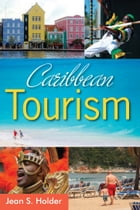 Caribbean Tourism by Jean S. Holder