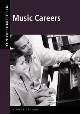 Book Opportunities in Music Careers, Revised Edition by Gerardi, Robert