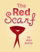 The Red Scarf by Jean Avelar