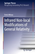 Infrared Non-local Modifications of General Relativity by Ermis Mitsou