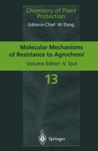 Molecular Mechanisms of Resistance to Agrochemicals