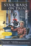 Star Wars on Trial: The Force Awakens Edition 2e5dab97-62d3-4f30-9048-4990dcc300b1