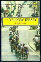 The Yellow Jersey by Ralph Hurne