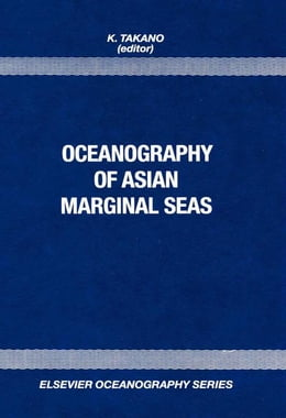 Book Oceanography of Asian Marginal Seas by Takano, K.
