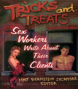 Tricks and Treats Sex Workers Write About Their Clients