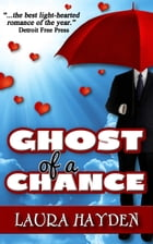 Ghost of a Chance by Laura Hayden