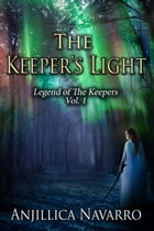 The Keeper's Light by Anjillica Navarro
