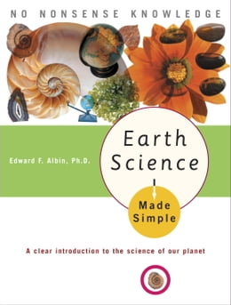 Book Earth Science Made Simple by Edward F. Albin, Ph.D.