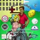 Luca Lashes Visits Mommy in the Hospital by Damir Fonovich