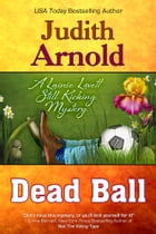 Dead Ball by Judith Arnold