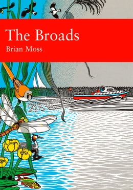 Book The Broads (Collins New Naturalist Library, Book 89) by Brian Moss