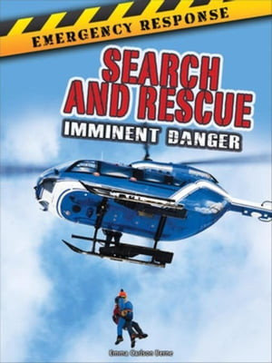 Search and Rescue: Imminent Danger