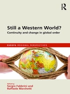 Still a Western World? Continuity and Change in Global Order: Africa, Latin America and the 'Asian…