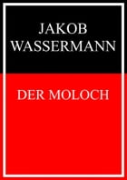 Der Moloch by Jakob Wassermann