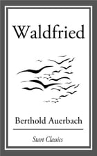 Waldfried by Berthold Auerbach