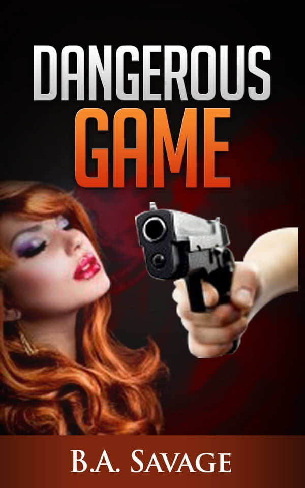 Dangerous Game (A Private Detective Mystery Series of crime mystery