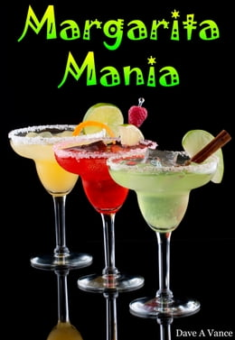 Book Margarita Mania by Dave A Vance