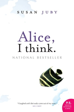 Book Alice, I Think by Susan Juby