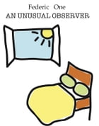An unusual observer by Federic One