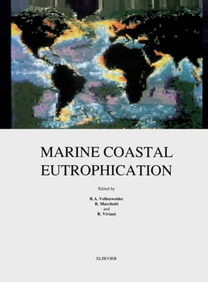 Marine Coastal Eutrophication: Proceedings of an International Conference,  Bologna,  Italy,  21-24 March 1990