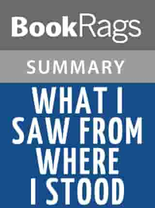 What I Saw from Where I Stood by Marisa Silver l Summary & Study Guide by BookRags