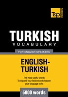 Turkish vocabulary for English speakers - 5000 words by Andrey Taranov
