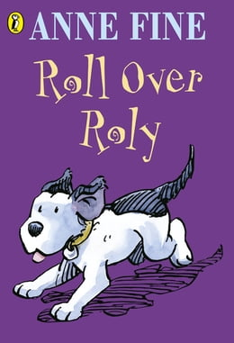 Book Roll Over Roly by Anne Fine