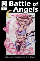 Battle of Angels by K. J. Joyner