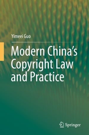 Modern China's Copyright Law and Practice