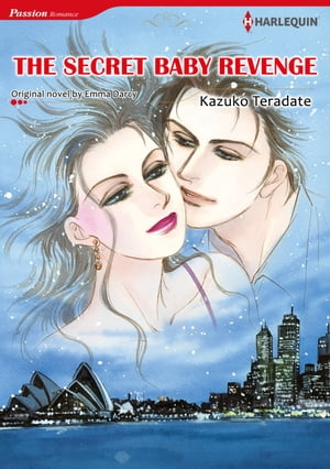 THE SECRET BABY REVENGE (Harlequin Comics): Harlequin Comics by Emma Darcy