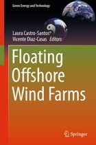 Floating Offshore Wind Farms by Vicente Diaz-Casas