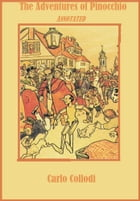 The Adventures of Pinocchio (Annotated) by Carlo Collodi