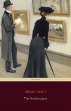 The Ambassadors (Centaur Classics) [The 100 greatest novels of all time - #52] by Henry James