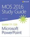 MOS 2016 Study Guide for Microsoft PowerPoint Deal