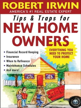 Book Tips and Traps for New Home Owners by Irwin, Robert