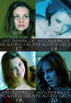 Astonishingly Beautiful Girls Collected Edition 5 – Volumes 17 to 20 - A sexy photo book by Mandy Tolstag
