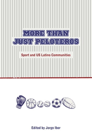 More Than Just Peloteros Sport and U.S. Latino Communities