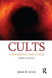 Cults: A Reference and Guide
