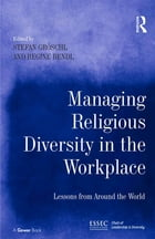 Managing Religious Diversity in the Workplace: Examples from Around the World