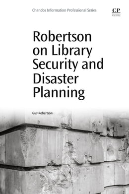Book Robertson on Library Security and Disaster Planning by Guy Robertson