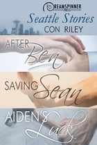 Seattle Stories by Con Riley