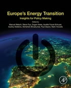 Europe's Energy Transition: Insights for Policy Making by Manuel Welsch