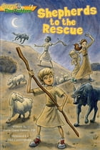 Shepherds to the Rescue (Gospel Time Trekkers #1) by Maria Grace Dateno FSP