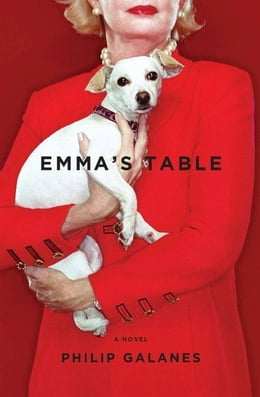 Book Emma's Table: A Novel by Philip Galanes