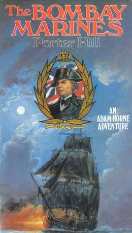 Book The Bombay Marines by Porter Hill