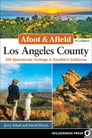 Afoot & Afield: Los Angeles County Cover Image